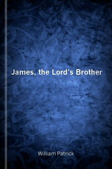 James: The Lord's Brother