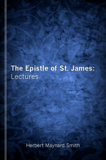 The Epistle of S. James: Lectures