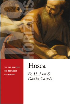 The Two Horizons Old Testament Commentary: Hosea