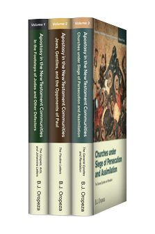 Apostasy in the New Testament Communities (3 vols.)