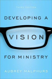 Developing a Vision for Ministry, Third Edition