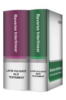 Lexham Reverse Interlinear Vulgate Bible