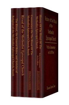 Classic Methodist Ritual and Rites Collection (4 vols.)