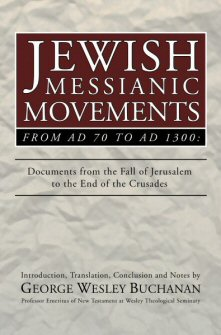 Jewish Messianic Movements from AD 70 to AD 1300