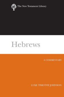 The New Testament Library Series: Hebrews