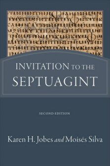 Invitation to the Septuagint, 2nd ed.