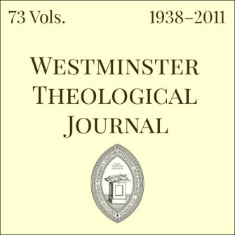 Westminster Theological Journal (73 vols.) (1938–2011)