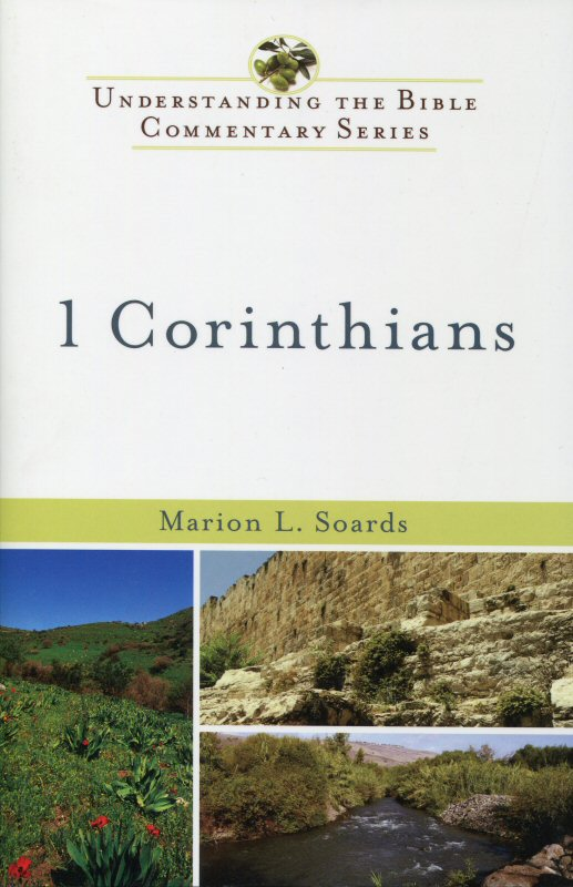 Understanding the Bible Commentary: 1 Corinthians