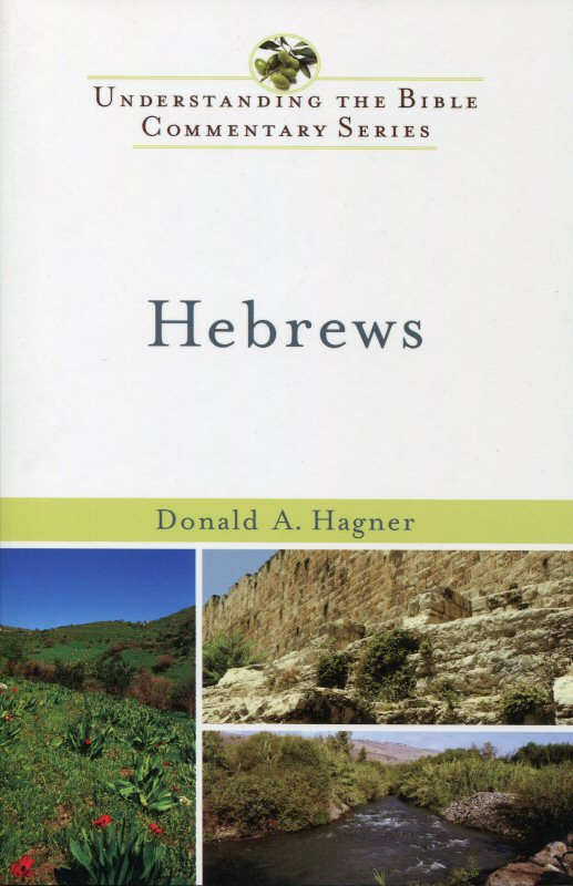 Understanding the Bible Commentary: Hebrews