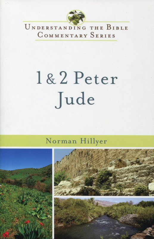 Understanding the Bible Commentary: 1 and 2 Peter, Jude