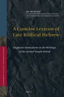 A Concise Lexicon of Late Biblical Hebrew: Linguistic Innovations in the Writings of the Second Temple Period