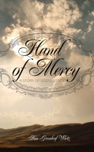 Hand of Mercy: A Story of God's Grace