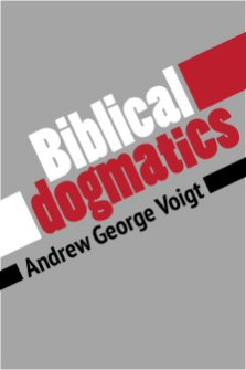 Biblical Dogmatics