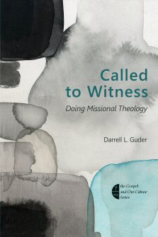 Called to Witness: Doing Missional Theology