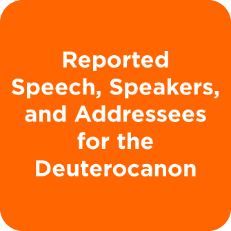 Reported Speech, Speakers, and Addressees for the Deuterocanon