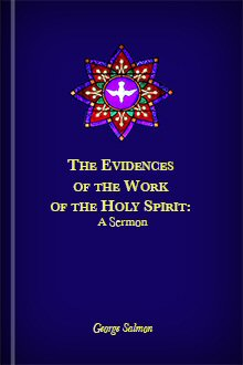 The Evidences of the Work of the Holy Spirit
