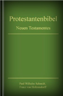 Protestantenbibel (Neues Testament)
