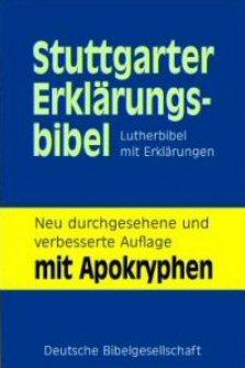 Kommentar der Stuttgarter Erklärungsbibel, überarbeitete Neuausgabe mit Apokryphen