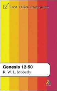 T&T Clark Study Guides: Genesis 12–50