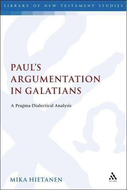 Paul's Argumentation in Galatians: A Pragma-Dialectical Analysis