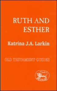 Sheffield Old Testament Guides: Ruth and Esther