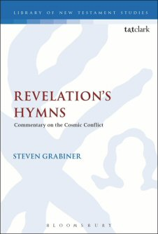 Revelation's Hymns: Commentary on the Cosmic Conflict