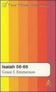T&T Clark Study Guides: Isaiah 56–66