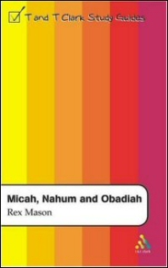 T&T Clark Study Guides: Micah, Nahum and Obadiah