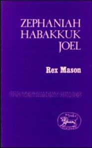Sheffield Old Testament Guides: Zephaniah, Habakkuk and Joel