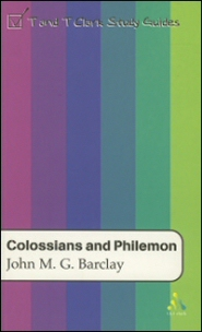 T&T Clark Study Guides: Colossians and Philemon