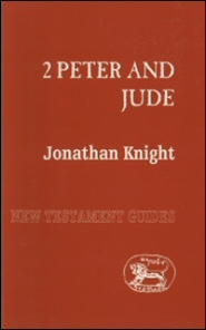 Sheffield New Testament Guides: 2 Peter and Jude