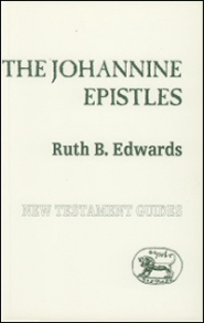 Sheffield New Testament Guides: The Johannine Epistles