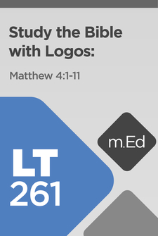 Learn to Study the Bible with Logos: Matthew 4:1–11