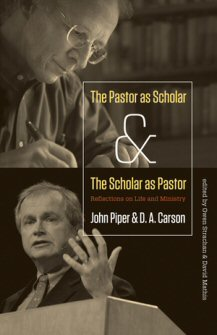 The Pastor as Scholar & The Scholar as Pastor: Reflections on Life and Ministry