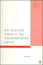 The Antichrist Theme in the Intertestamental Period