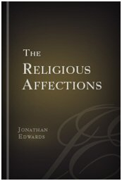 A Treatise concerning Religious Affections