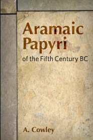 Aramaic Papyri of the Fifth Century BC