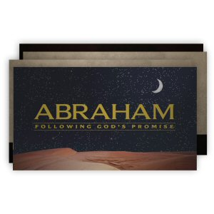 Abraham: Following God's Promise (slides)