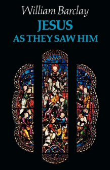 Jesus as They Saw Him: New Testament Interpretations of Jesus