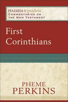 Paideia Commentaries on the New Testament: 1 Corinthians