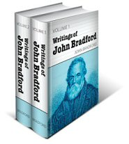 The Writings of John Bradford (2 vols.)