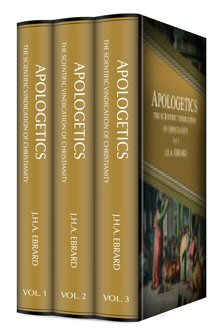 Apologetics, or the Scientific Vindication of Christianity (3 vols.)