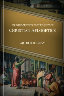 An Introduction to the Study of Christian Apologetics