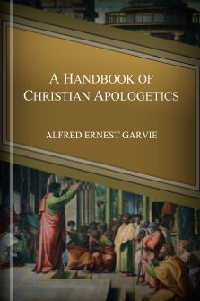 A Handbook of Christian Apologetics