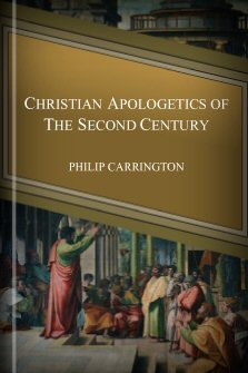 Christian Apologetics of the Second Century
