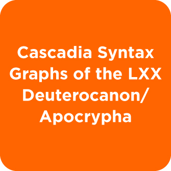 Cascadia Syntax Graphs of the LXX Deuterocanon/ Apocrypha