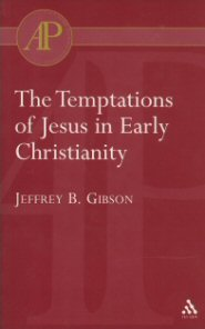 Temptations of Jesus in Early Christianity