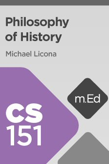 Mobile Ed: CS151 Philosophy of History (8 hour course)