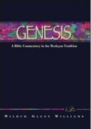 Wesleyan Bible Commentary: Genesis