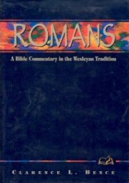 Wesleyan Bible Commentary: Romans